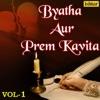 Byatha Aur Prem Kavita Vol 1