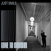 Gone to Color - Just Smile feat. Kurt Wagner