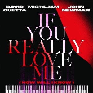 David Guetta featuring MistaJam and John Newman