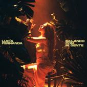 Bailando Con Mi Gente - Lucía Fernanda