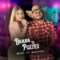 Braba do Piseiro (feat. Biu do Piseiro)