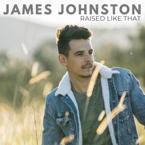 James Johnston - Raised Like That - Line Dance Music