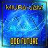 Miura Jam - Odd Future (From