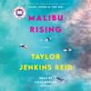 Malibu Rising: A Novel (Unabridged) - Taylor Jenkins Reid