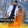 Raavaa Ila From Parichayam Single