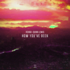How You ve Been - R3HAB & Quinn Lewis mp3