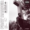 GH Pancho - Pray Harder  artwork