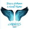 Changes - LA Riots Remix by Disco Killerz iTunes Track 1
