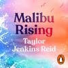 Malibu Rising - Taylor Jenkins Reid