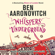 Ben Aaronovitch - Whispers Under Ground: Rivers of London, Book 3 (Unabridged)