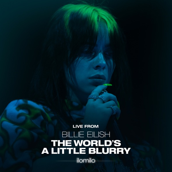 ilomilo (Live From the Film - Billie Eilish: The World's A Little Blurry) - Single - Billie Eilish