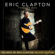 Eric Clapton - Forever Man: The Best of Eric Clapton (Deluxe Edition)