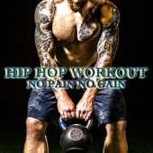Hip Hop Workout: No Pain No Gain-Team Workout