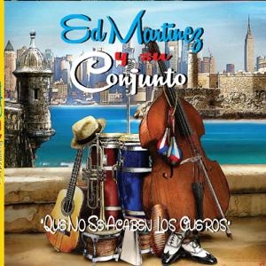 Ed Martinez y Su Conjunto - Tres Rodriguez