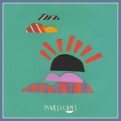 Marsicans - Pop-Ups (Sunny at the Weekend)