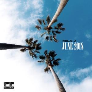 June 2018 - EP - Mila J