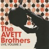 Live, Vol. 3, The Avett Brothers