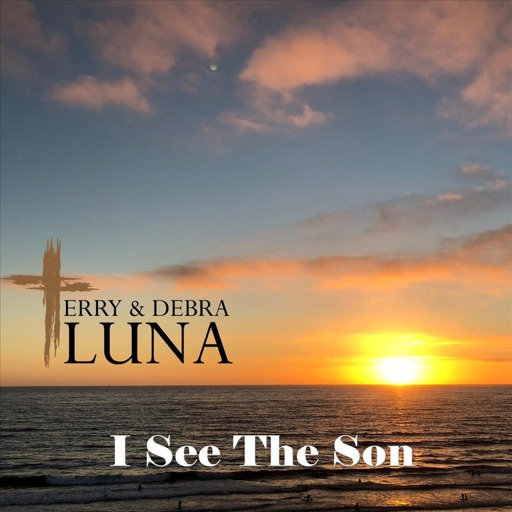 Art for I See The Son by Terry & Debra Luna