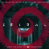 Spiral: From the Book of Saw Soundtrack - EP