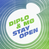 Stay Open (feat. MØ) - Diplo