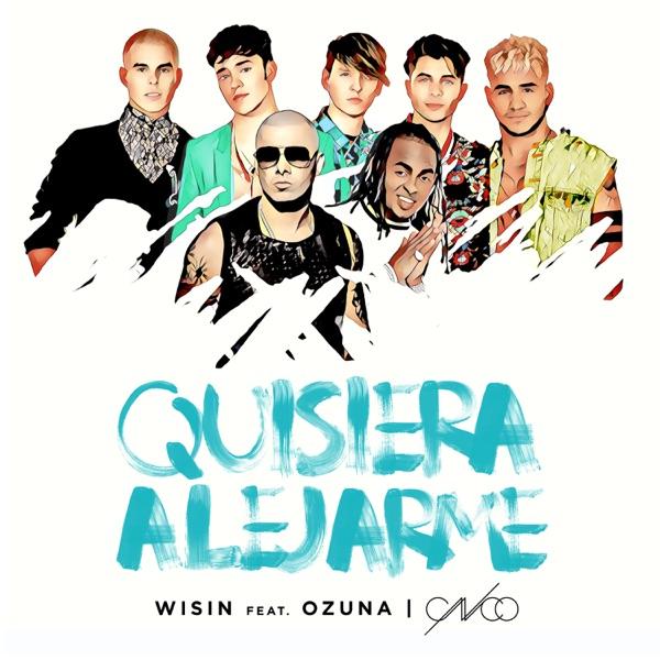 Quisiera Alejarme (Remix) [feat. Ozuna & CNCO] - Single