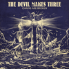 The Devil Makes Three - Chains Are Broken  artwork