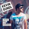 Kevin Sundl - Jedes Mal Im Sommer Grafik