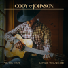 Cody Johnson - 'Til You Can't  artwork