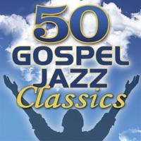 Smooth Jazz All Stars - 50 Gospel Jazz Classics