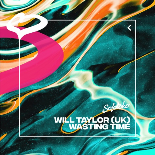 Wasting Time - Single by Will Taylor (UK)