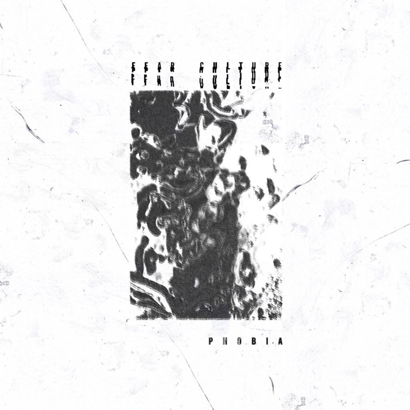 Fear Culture - Phobia [single] (2018)