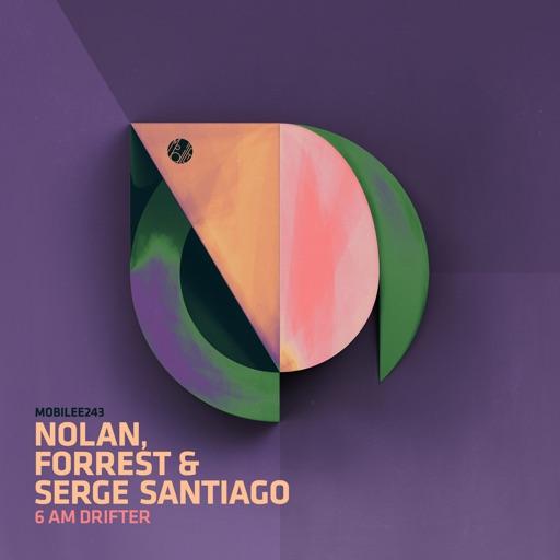 6am Drifter (feat. Mazi) - Single by Serge Santiago & Forrest. & Nolan