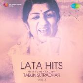Lata Hits Instrumental by Tabun Sutradhar, Vol. 3