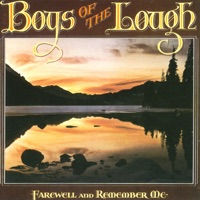 Farewell and Remember Me by Boys of the Lough on Apple Music