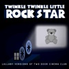 Twinkle Twinkle Little Rock Star - What You Know