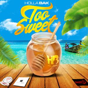 Holla Bak - Too Sweet