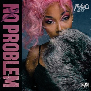 No Problem - Single Mp3 Download