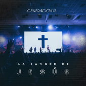 La Sangre De Jesús (feat. Marco Barrientos)