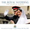 Verschiedene Interpreten - The Royal Wedding - The Official Album (Live) Grafik