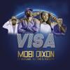 Mobi Dixon - Visa (feat. Nichuma, DJ Tira & Kwesta) artwork