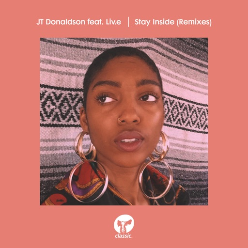 Stay Inside (feat. Live) [Remixes] - EP by JT Donaldson