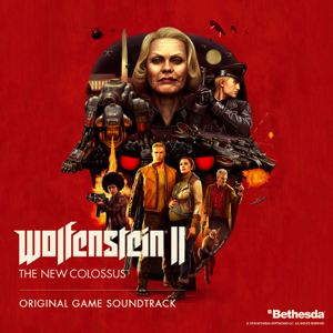Wolfenstein II: The New Colossus (Original Game Soundtrack) - Various Artists