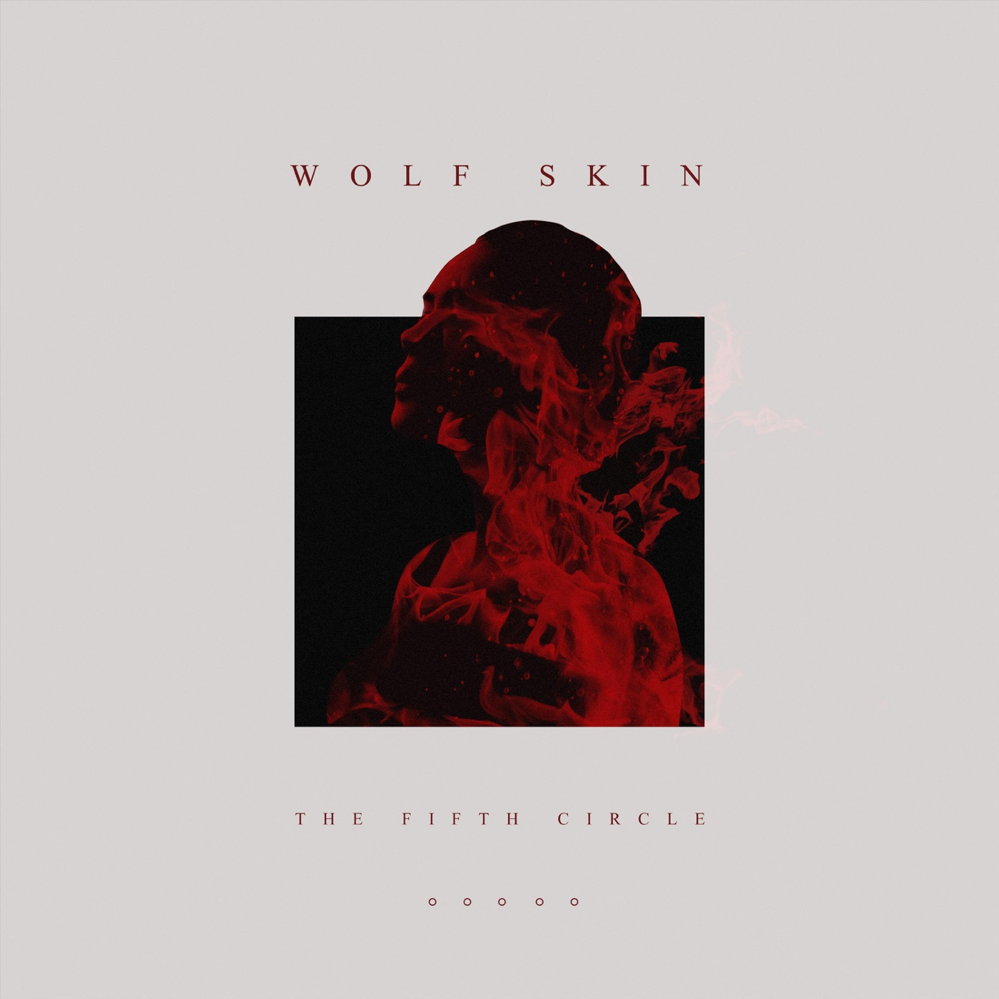 Wolf Skin - The Fifth Circle (2018)
