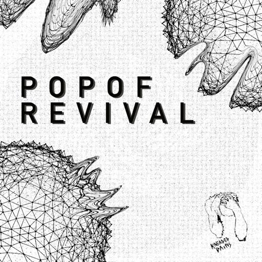 Revival - Single by Popof