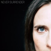 Never Surrender - Single