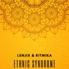 Lenjix & Ritmika - Ethnic Syndrome artwork