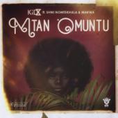 Mtano Muntu (feat. Shwi Nomtekhala & Makwa)