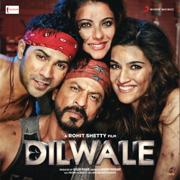 Dilwale (Original Motion Picture Soundtrack) - Pritam