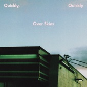 Quickly Quickly - If You Only Knew
