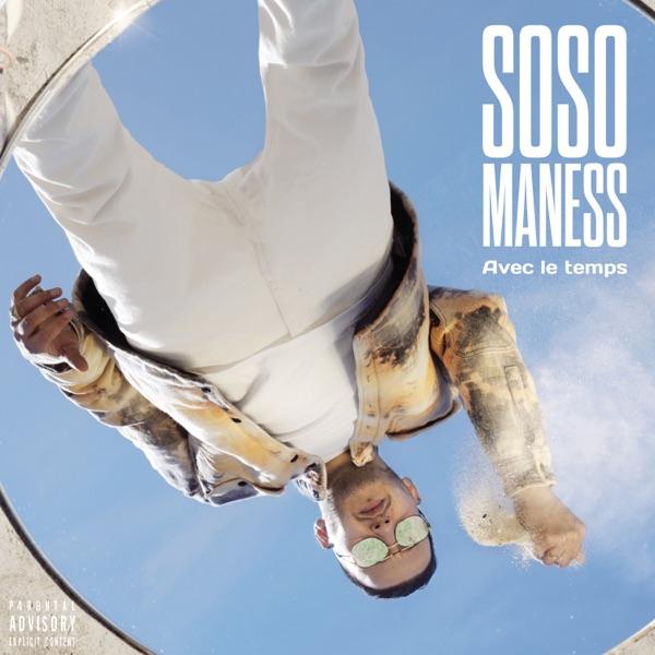 Avec le temps - Soso Maness